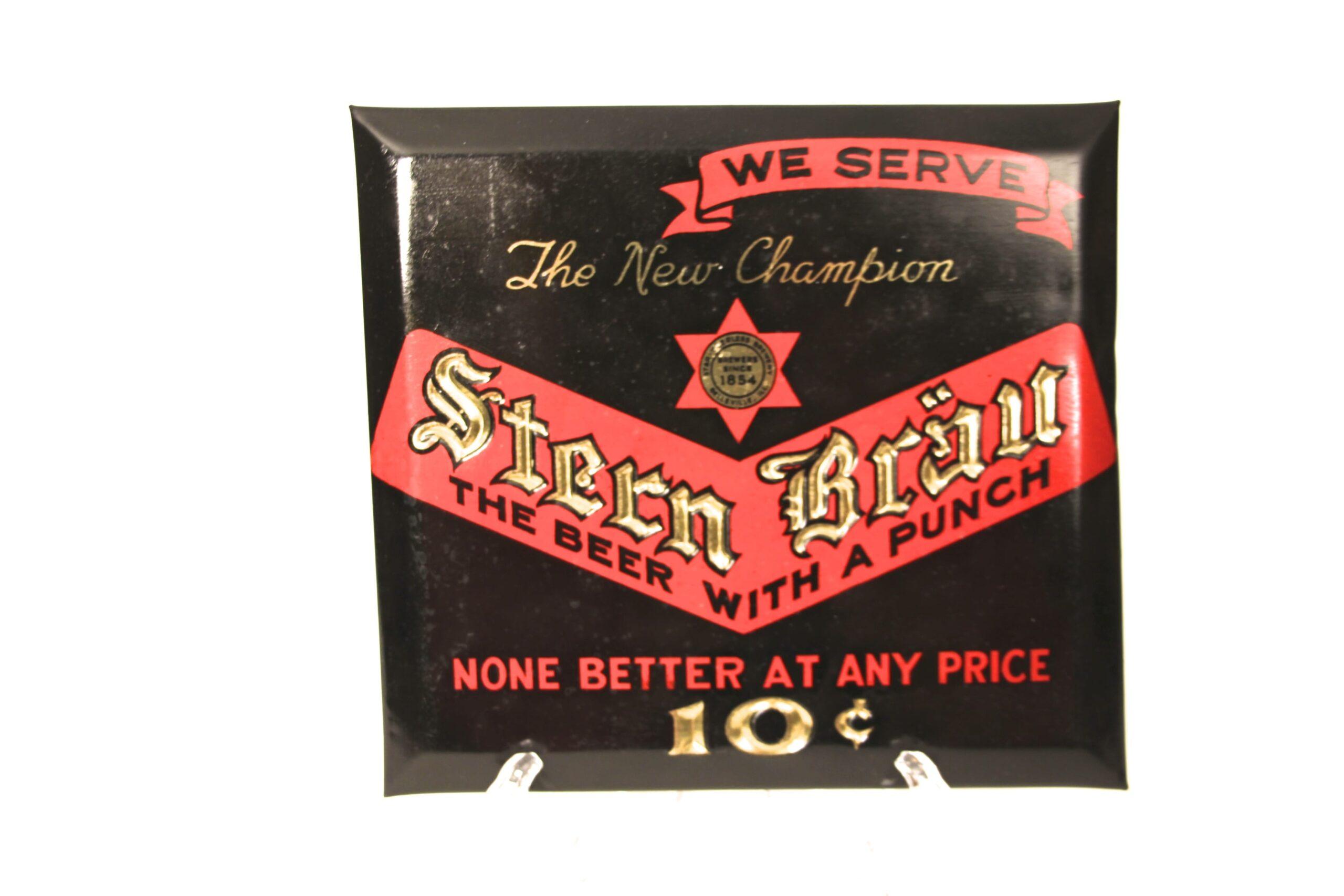 Stern Brau Tin Over Cardboard Sign, Belleville, IL