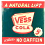 Vess Cola No Caffein Tin Sign, Vess Soda Co., St. Louis, MO. Circa 1945