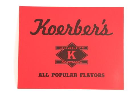 Koerber's Quaily K Beverage Cardboard Sign 1950