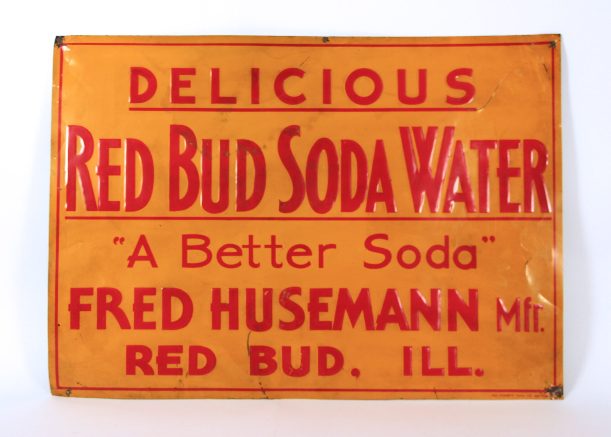 Red Bud Soda Water Tin Sign, Fred Husemann, Red Bud, IL. 1930's