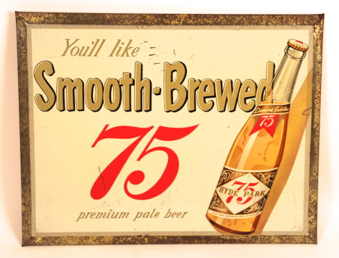 Hyde Park 75 Tin over Cardboard Beer Sign, St. Louis, MO. Circa 1952