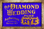 Baetzhold's Diamond Wedding Pure Rye Sign