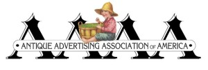 Antique Advertising Association of America - National Convention July 22-25. 2015