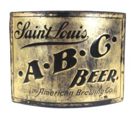 American Brewing Co, St. Louis MO., ABC Beer Brass Corner Sign, Circa 1895