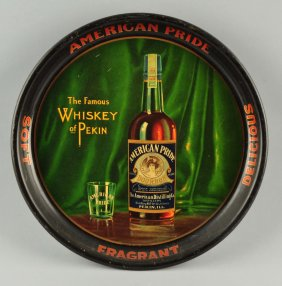 American Pride Whiskey Tray, Pekin IL, Circa 1910