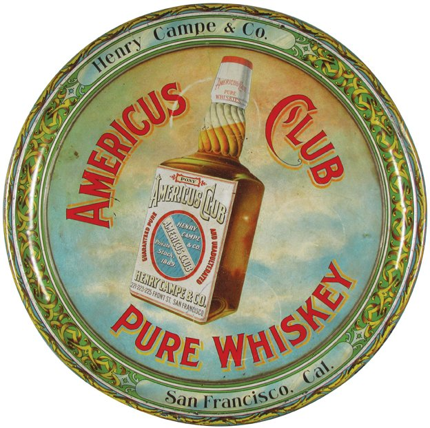Americus Club Pure Whiskey Tray, San Francisco, CA. Circa 1910