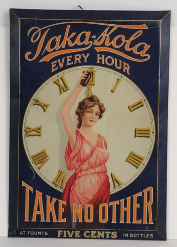 "Taka Kola TOC Sign, ""Take No Other"", Circa 1900"