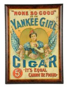 "YANKEE CIGAR BRAND, ""NONE SO GOOD"", TIN SIGN, Circa 1900"