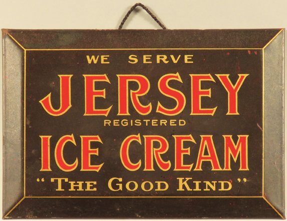 "Jersey Ice Cream Tin Over Cardboard Sign, ""The Good Kind"". Circa 1930"
