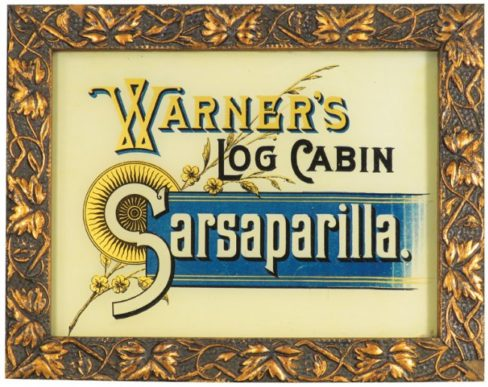 Warners Log Cabin Sarsparilla Reverse on Glass Sign. Circa 1895