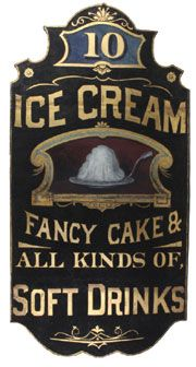 Ice Cream Soft Drinks Wood Trade Sign. Circa 1895.