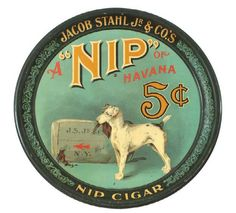 Jacob Stahl Nip of Havana Cigar Tray, 5 Cents
