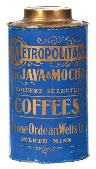 Stone Ordean Wells Co Metropolitan Java and Mocha Coffee Can, Duluth, MN