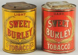 Sweet Burley Tobacco Cans, Spaulding & Merrick, Chicago, IL. Ca. 1900