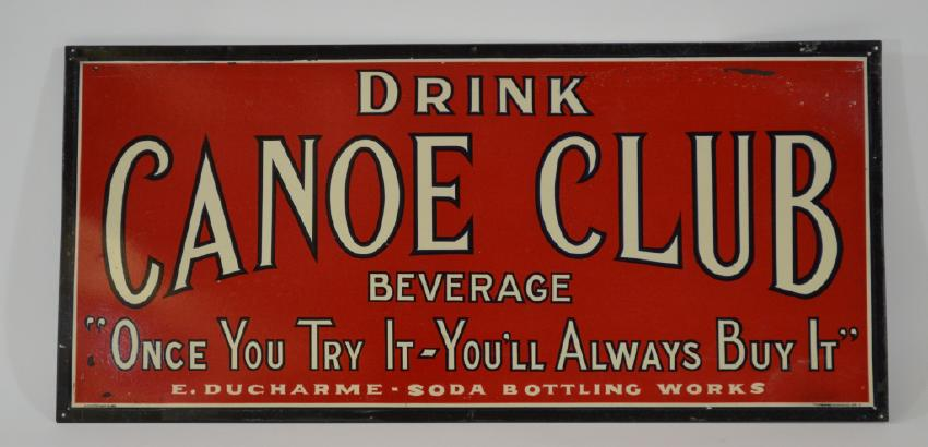 Canoe Club Soda Sign TOC, E. Ducharme Co, Aldenville, MA. Ca. 1918 Date