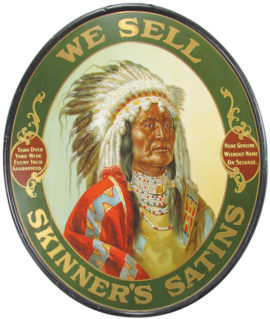 Skinner's Satins Yarn with Indian, Self Framed Sign