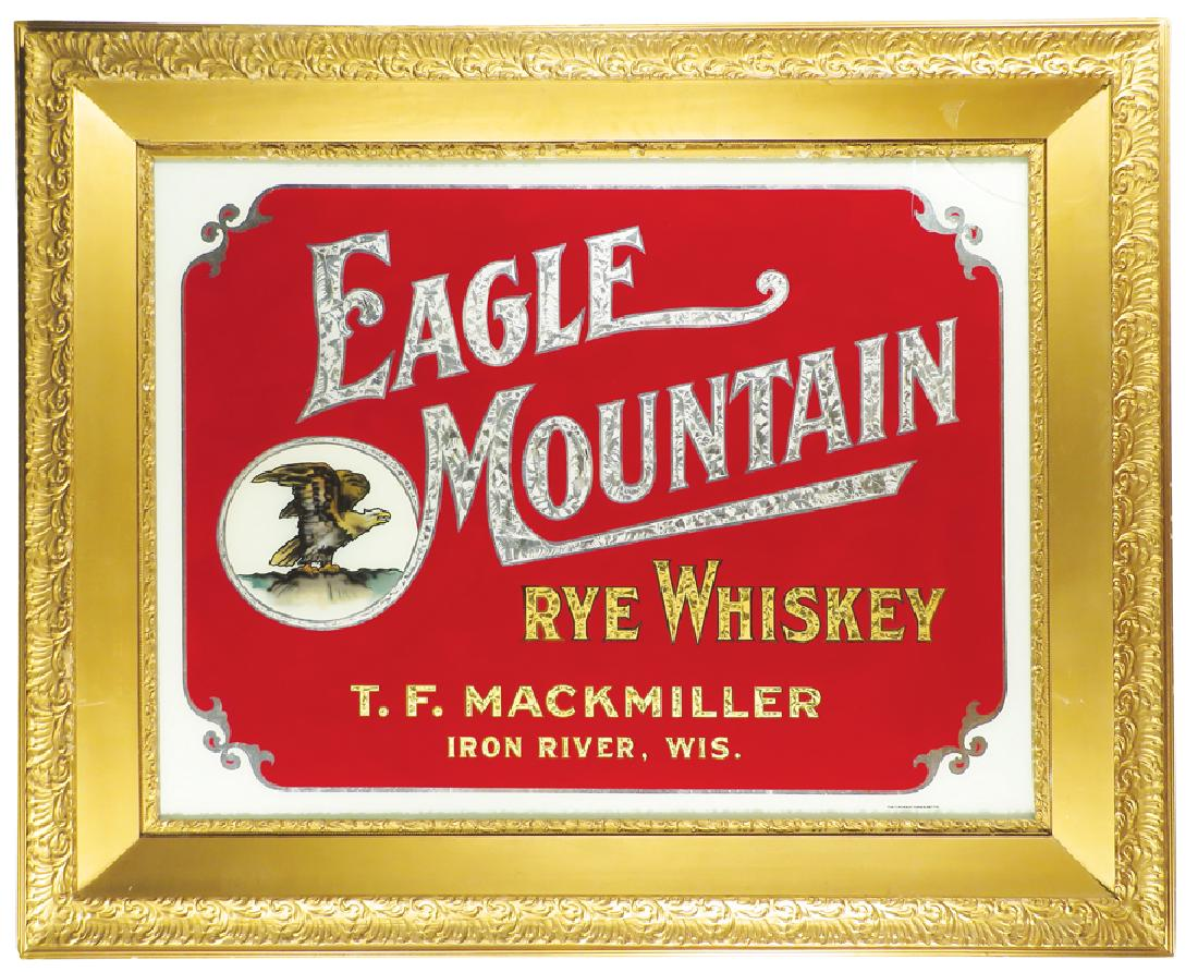 Eagle Mountain Rye Whiskey ROG Sign, T. F. Mackmiller, Iron River, WI. Circa 1910