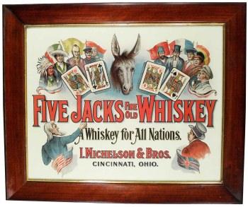 Five-Jacks Whiskey Sign, L. Michelson Co, Cincinnati, OH. Circa 1900