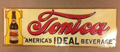 TONICA IDEAL BEVERAGE, TIN SIGN, PROHIBITION DRINK. INDIANAPOLIS, IN.  Circa 1925