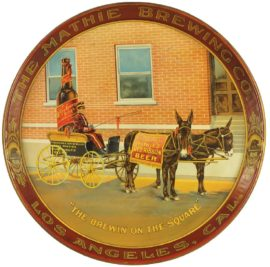 Mathie Brewing Co. Serving Tray Los Angeles CA. Circa 1900