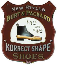 Burt & Packard Korrect Shape Shoe Sign. Brockton, MA. Ca. 1905
