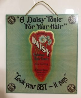 Daisy Hair Tonic Tin Sign, Buerger Bros Supply Co., Denver, CO