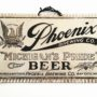 Phoenix Brewing Co., Michigan's Pride Brushed Aluminum Sign, Bay City, MI. Ca. 1910