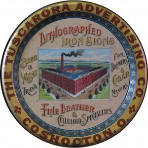 Tuscarora Iron Litho Sign Tip Tray, Coshocton, OH