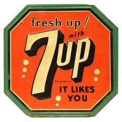 "7Up Tin Soda Sign. ""It Likes You"""
