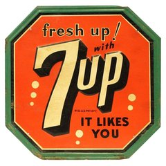 "7Up Tin Soda Sign. ""It Likes You"""