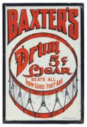 BAXTER'S DRUM 5 CENT CIGAR'S BEATS ALL WITH THEIR OWN DRUM!