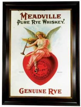Meadville, PA Distillery, Pure Rye Tin Sign., Ca. 1906