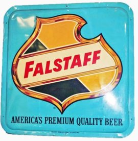 Falstaff Beer Outdoor Tin Sign. Circa 1950