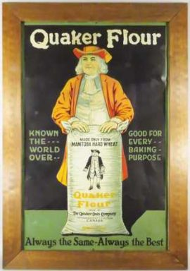Quaker Flour Tin Sign, The Quaker Oats Company, Canada. Circa 1920