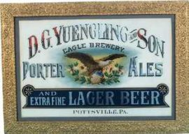 D. G. Yuengling & Son ROG Sign, Pottsville, PA. Circa 1900