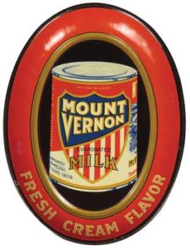 Mt Vernon Evaporated Cream Tip Tray, Mt. Vernon, WA. Circa 1910