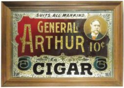 GENERAL ARTHUR 10 CENT CIGAR ROG SIGN, UNITED CIGAR MANUFACTURER, NYC.  Ca. 1895