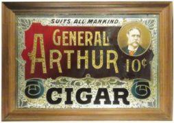 GENERAL ARTHUR 10 CENT CIGAR ROG SIGN, UNITED CIGAR MANUFACTURER, NYC.  Ca. 1895