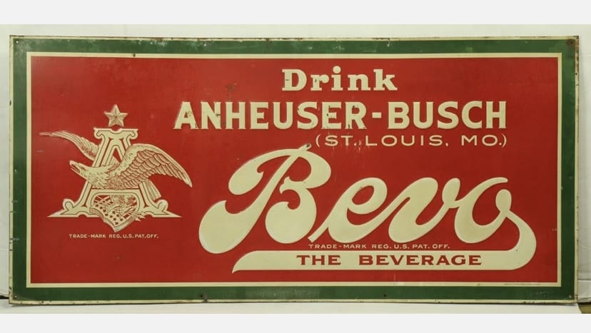 Anheuser-Busch Bevo Beverage Tin Sign, St. Louis, MO. Circa 1920