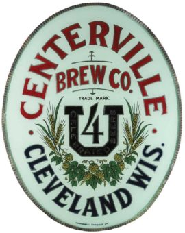 CENTERVILLE BREWING CO., ROG CORNER SIGN, CLEVELAND, WI. Ca. 1900