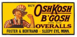OskKosh B'Gosh Overall Tin Sign, Sleepy Eye, MN. Circa 1930