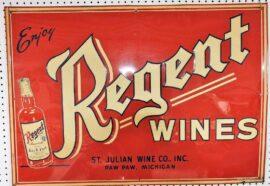 Regent Wines Tin Sign, St. Julian Wine Co., Paw Paw, MI. Circa 1933