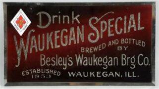 WAUKEGAN SPECIAL BEER, BESLEY'S BREWING CO, WAUKEGAN, IL.  Ca. 1900